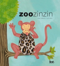 Julie Clélaurin et Cyril Hahn - Zoo Zinzin.