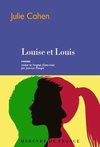 Julie Cohen - Louise et Louis.