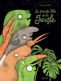 Julie Colombet - La grande fête de la jungle.
