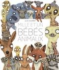 Julie Colombet - Mille et un bébés animaux.
