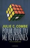Julie Combe - Pour que tu me reviennes.