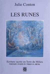 Julie Conton - Les runes - Ecriture sacrée en Terre du Milieu.