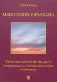 Julie Conton - Meditation Vipassana - Vivre une retraite de dix jours.