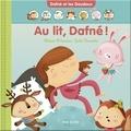 Julie Cossette et Diane Primeau - Au lit, Dafné!.