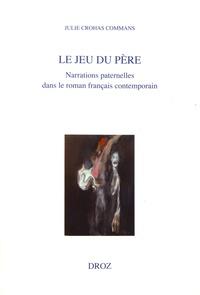 Deedr.fr Le jeu du père - Narrations paternelles dans le roman français contemporain Image