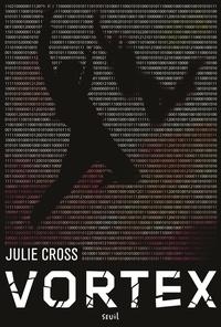 Julie Cross - Tempest - Tome 2, Vortex, A Tempest Novel.