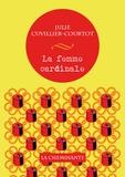 Julie Cuvillier-Courtot - La femme cardinale.