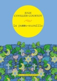 Julie Cuvillier-Courtot - La passe-muraille.