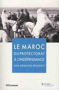 Le Maroc du protéctorat à lindépendance, une mémoire réussie ?.pdf