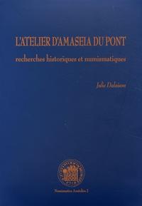Julie Dalaison - L'atelier d'Amaseia du Pont - Recherches historiques et numismatiques.