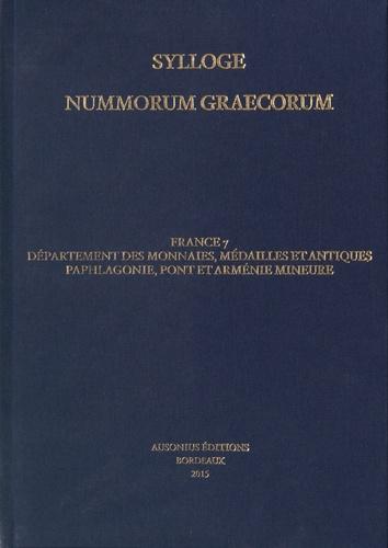 Julie Dalaison - Sylloge nummorum graecorum - France 7 Département des monnaies, médailles et antiques : Paphlagonie, Pont, Arménie mineure.