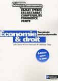 Julie Danou et Auria Harrouard - Economie & Droit Tle professionnelle Bac Pro Secrétariat, Comptabilité, Commerce, Vente.