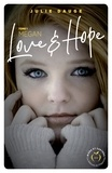Julie Dauge - Dangerous Love  : Love and hope - tome 1 Megan.