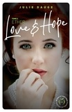 Julie Dauge - Dangerous Love  : Love and hope - tome 2 Ether.