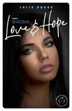 Julie Dauge - Dangerous Love  : Love and hope - tome 3 Shadna.