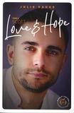Julie Dauge - Love and hope Tome 4 : Scott.