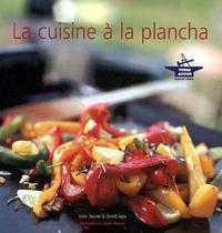 Julie Daurel et David Japy - La cuisine à la plancha.