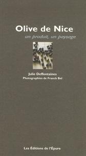Julie Deffontaines - Olive de Nice.