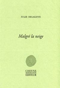 Julie Delaloye - Malgré la neige.