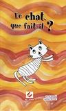 Julie Delker et Mateo Duval - Le chat que fait-il ?.