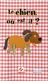 Julie Delker et Mateo Duval - Le chien où est-il ?.