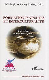 Julie Depireux et Altay Manço - Formation d'adultes et interculturalité - Innovations en pays francophones.