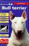 Julie Deutsch - Le bull-terrier.