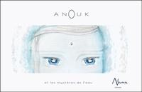 Julie Diversy - Anouk et les mystères de l'eau.
