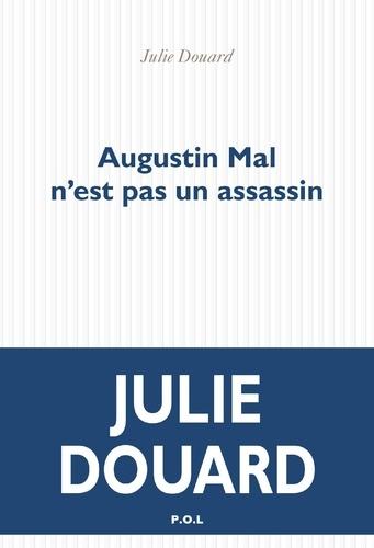 Augustin Mal n'est pas un assassin
