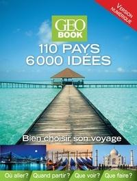 Julie Drouet et Caroline Rondeau - GEOBOOK - 110 pays 6000 idées.