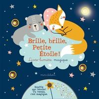 Julie Duteil - Brille, brille, Petite Etoile ! - Livre-lumière magique.