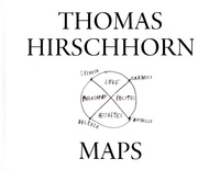 Julie Enckell Julliard et Thomas Hirschhorn - Maps - Thomas Hirschhorn.
