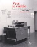 Julie Enckell Julliard - Vers le visible - Exposer le dessin contemporain (1964-1980).