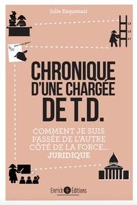 Julie Esquenazi - Chronique d'une chargée de TD - Comment je suis passée de l'autre côté de la force... juridique.
