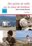 Julie Et Nicolas Besnard - Des grains de sable sur la route du bonheur.
