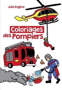 Julie Eugène - Coloriages des pompiers.