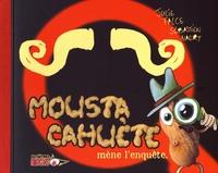 Julie Falce et Sébastien Naert - Moustacahuète mène l'enquête.