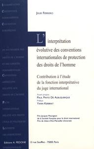 Linterprétation évolutive des conventions internationales de protection des droits de lhomme - Contribution à létude de la fonction interprétative du juge international.pdf