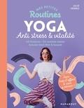 Julie Ferrez - Mes petites routines - Yoga anti-stress & vitalité.