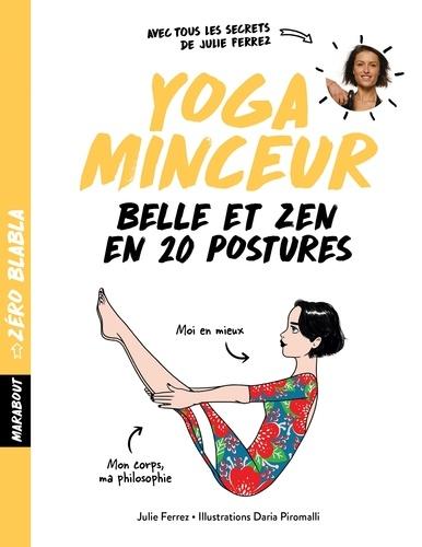 Julie Ferrez et Daria Piromalli - Yoga minceur.