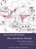 Julie Fliniaux et M.A Reste de Roca - Les aventuriers des sombres terres.