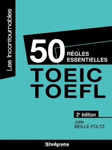 Julie Foltz - 50 règles essentielles TOEIC-TOEFL.