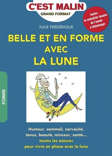 Julie Frédérique - Belle et en forme avec la lune.