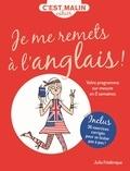 Julie Frédérique - Cahier Je me remets à l'anglais.