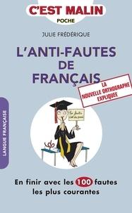 Julie Frédérique - L'anti-fautes de français.
