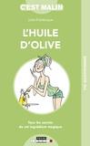 Julie Frédérique - L'huile d'olive c'est malin.