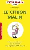 Julie Frédérique - Le citron malin.