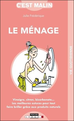 Julie Frédérique - Le ménage malin.