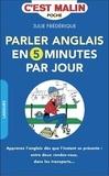 Julie Frédérique - Parler anglais en 5 minutes par jour.