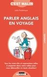 Julie Frédérique - Parler anglais en voyage.